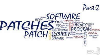 Photo of اهمیت پچ کردن نرم افزارها از زبان کارشناسان امنیت سایبری | قسمت دوم