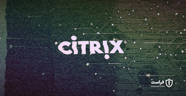 هجوم هکرها به سرورهای آسیبپذیر Citrix برای نصب باجافزارها